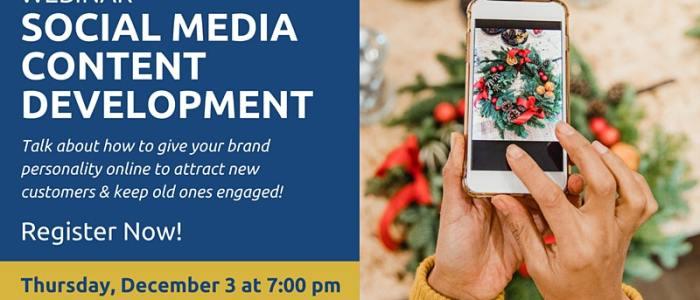 Dec. 3 at 7 pm: Social Media - Content Development