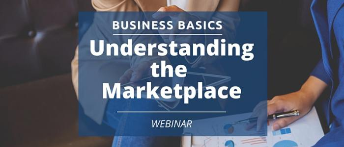 Dec. 9 at 12 pm: Business Basics: Understanding the Marketplace