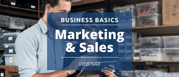 Dec. 16 at 7 pm: Business Basics: Marketing & Sales