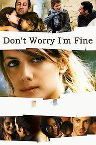 Je Vais Bien Ne T'en Fais Pas Film : Bien,, Online, Movie, Yidio