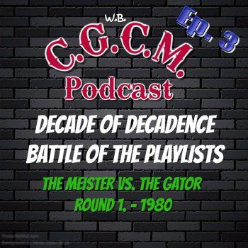 CGCM Podcast EP#3