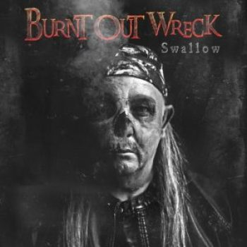 BURNT OUT WRECK - Swallow (Album Review)
