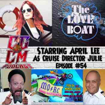 Monsters of Rock Cruise CGCM Podcast EP#54-MORC Love Boat
