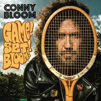 CONNY BLOOM - Game Set Bloom (March 13, 2020)