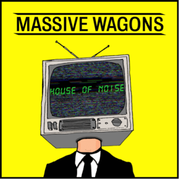MASSIVE WAGONS - House of Noise (July 17, 2020)