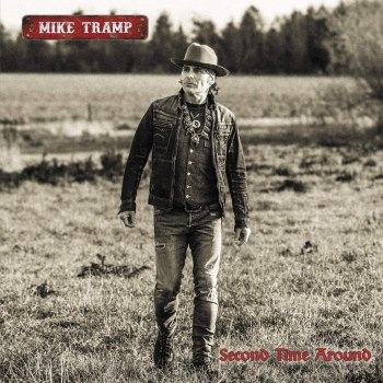MIKE TRAMP - Second Time Around (May 01, 2020)