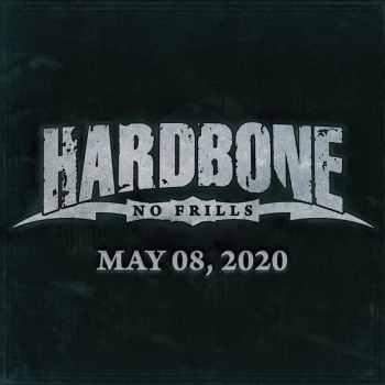 HARDBONE - No Frills (May 08, 2020)