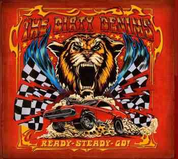 THE DIRTY DENIMS - Ready, Steady, Go! (July 03, 2020)