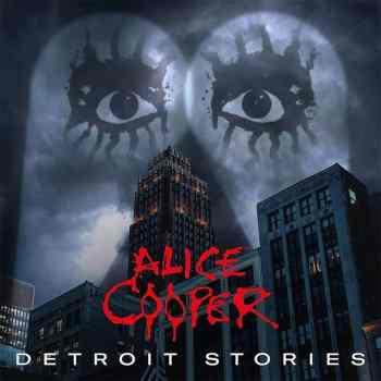 ALICE COOPER - Detroit Stories (February 26, 2021)