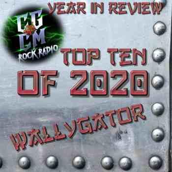 BEST OF 2020 - Wallygator (Radio DJ/Podcast Co-Host/Writer)