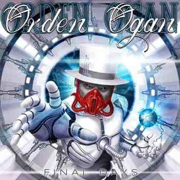 ORDEN OGAN - Final Days (Album Review)