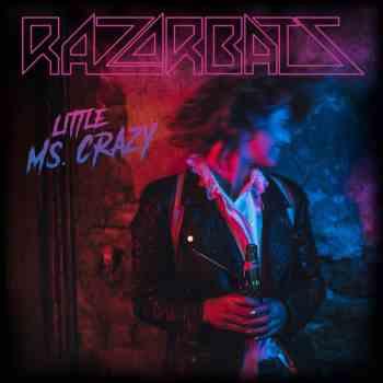 RAZORBATS - Mainline Rock 'n' Roll (April 09, 2021)