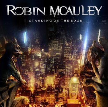 ROBIN MCAULEY - Standing On The Edge (May 07, 2021)