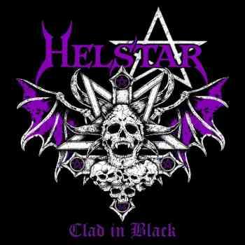 HELSTAR - Clad In Black (USA Release) (April 2, 2021)
