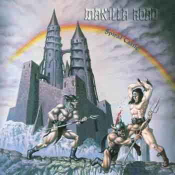 MANILLA ROAD - Spiral Castle (Re-Release) (March 26, 2021)