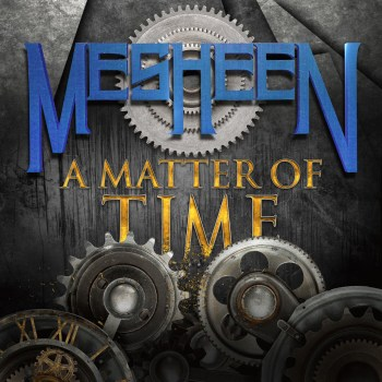 MESHEEN - A Matter of Time (March 10, 2021)