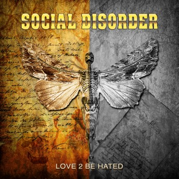 SOCIAL DISORDER - Love 2 Be Hated (June 18, 2021)