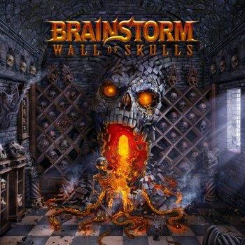 BRAINSTORM - Wall of Skulls (August 20, 2021)
