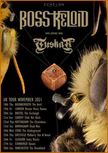 Boss Keloid: Tour Dates UK