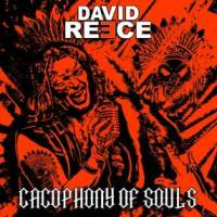 David Reece - Cacophony Of Souls Front