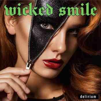 WICKED SMILE - Delirium (Album Review)