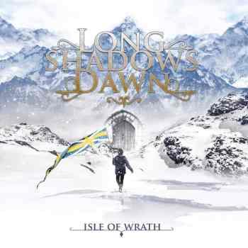 LONG SHADOWS DAWN - Isle Of Wrath (August 06, 2021)