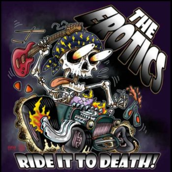 THE EROTICS - Ride It To Death (September 27, 2021)