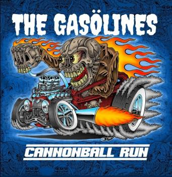 THE GASOLINES - Cannonball Run (September 10, 2021)