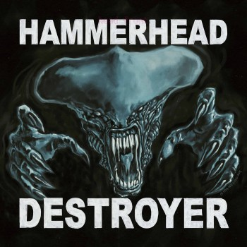HAMMERHEAD - Destroyer (Anthology Album) (August 27, 2021)
