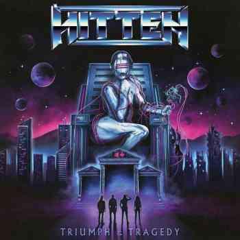 HITTEN - Triumph & Tragedy (November 26, 2021)