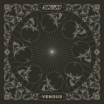 SKAM - Venous (EP) (October 01, 2021)