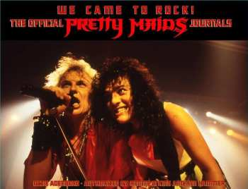 WE CAME TO ROCK - The Official Pretty Maids Journals (November 01, 2021)