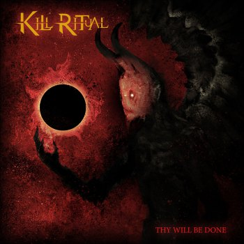 KILL RITUAL - Thy Will Be Done (October 29, 2021)