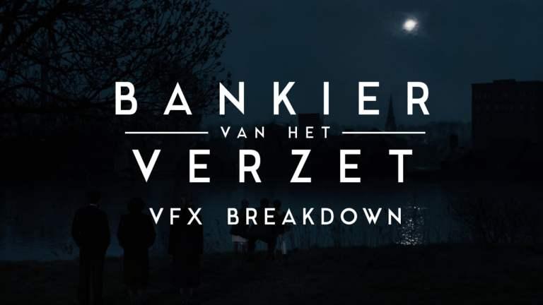 The Resistance Banker VFX Breakdown