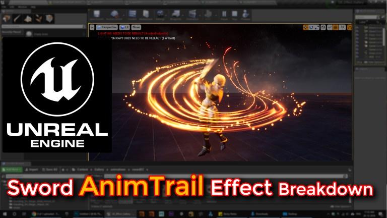 Unreal Engine | Sword AnimTrail Effect Breakdown