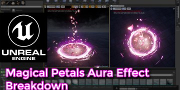 Unreal Engine | Magical Petals Aura Effect Breakdown