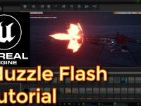Unreal Engine Muzzle Flash Tutorial