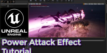 Unreal Engine Power Attack Effect Tutorial