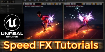 Unreal Engine Speed FX Tutorial