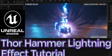 Unreal Engine Thor Hammer Lightning Effect Tutorial