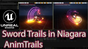 Unreal Engine Niagara Tutorials | Sword Trails | AnimTrails