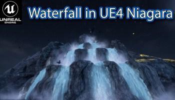 Waterfall Effect in UE4 Niagara Tutorial