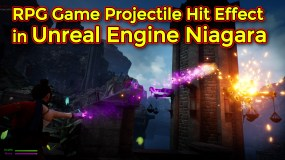 RPG Game Projectile Hit Impact Effect Part 3 | Unreal Engine Niagara Tutorial
