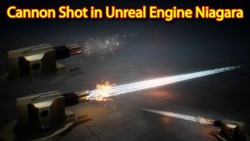 Cannon Shot Effect   Unreal Engine Niagara Tutorials   UE4 Niagara Cannon Shot