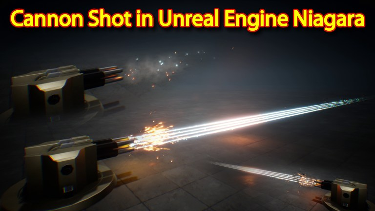 Cannon Shot Effect | Unreal Engine Niagara Tutorials | UE4 Niagara Cannon Shot