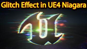 Glitch Effect | Unreal Engine Niagara Tutorials | UE4 Niagara Glitch