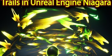 Trails | Unreal Engine Niagara Tutorials | UE4 Niagara Trails