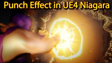 Punch Effect   Unreal Engine Niagara Tutorials   UE4 Niagara Punch FX