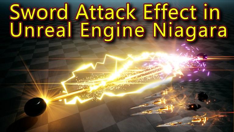 Sword Attack Effect | Unreal Engine Niagara Tutorials | UE4 Niagara Sword Effect