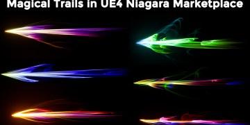30 Magical Trails in UE4 Niagara Marketplace